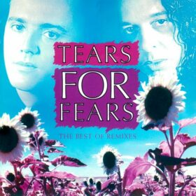 Tears for Fears – The Best Of Remixes (2002)