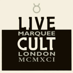 The Cult – Live Cult, Marquee London MCMXCI (1993)