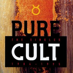The Cult – Pure Cult: The Singles 1984-1995 (2000)