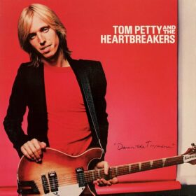 Tom Petty And The Heartbreakers – Damn the Torpedoes (1979)