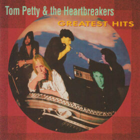 Tom Petty And The Heartbreakers – Greatest Hits (1993)
