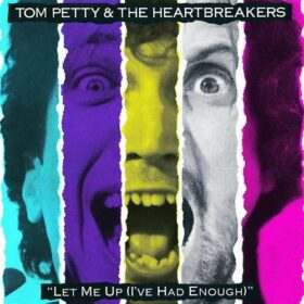 Tom Petty And The Heartbreakers – Let Me Up (I've Had Enough) (1987)