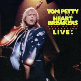 Tom Petty And The Heartbreakers – Pack Up The Plantation Live! (1985)