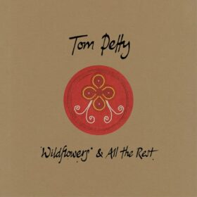 Tom Petty – Wildflowers & All The Rest (2020)
