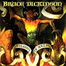 Bruce Dickinson – Tyranny Of Souls (2005)