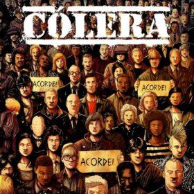 Cólera – Acorde! Acorde! Acorde! (2018)
