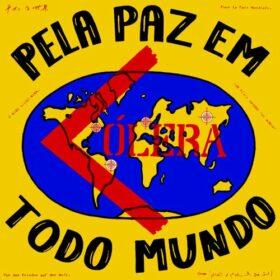 Cólera – Pela Paz em todo Mundo (1986)