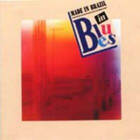 Made in Brazil – In Blues (1992)