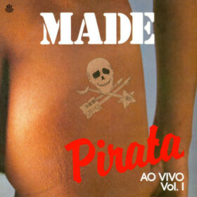 Made in Brazil – Made Pirata – Vol. I (1986)