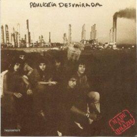 Made In Brazil – Paulicéia Desvairada (1978)