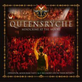 Queensrÿche – Mindcrime at the Moore (2007)