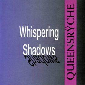Queensrÿche – Whispering Shadows (1993)