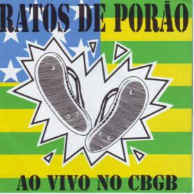Ratos de Porão – Ao Vivo No CBGB (2003)