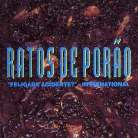Ratos de Porão – Feijoada Acidente – International (1995)