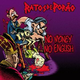 Ratos de Porão – No Money No English (2012)