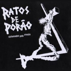 Ratos de Porão – Sistemados Pelo Crucifa (2001)