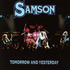 Samson – Tomorrow And Yesterday (2006)