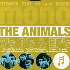 The Animals – A's B's & EP's (2003)