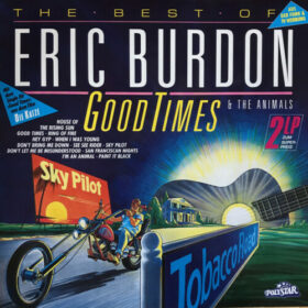 The Animals – Good Times: The Best Of Eric Burdon & The Animals (1988)