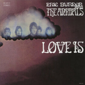 The Animals – Love Is (1968)