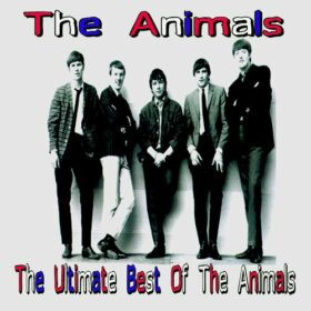 The Animals – The Ultimate Best Of The Animals (2011)