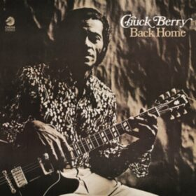 Chuck Berry – Back Home (1970)