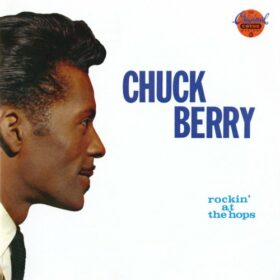 Chuck Berry – Rockin' At The Hops (1960)