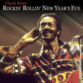 Chuck Berry – Rockin' N Rollin' The New Year (2020)