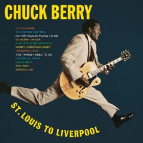 Chuck Berry – St. Louis To Liverpool (1964)