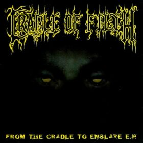 Cradle Of Filth – From the Cradle to Enslave (1999)