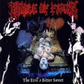 Cradle Of Filth – The Evil's Bitter Sweet (2001)