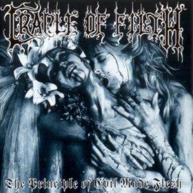 Cradle Of Filth – The Principal Of Evil Made Flesh (1994)