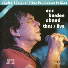 Eric Burdon – That's Live (1992)