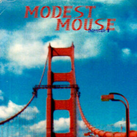 Modest Mouse – Interstate 8 (1996)