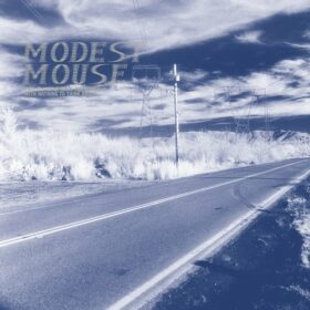 Modest Mouse – This is a Long Drive for Someone with Nothing to Think About (1996)