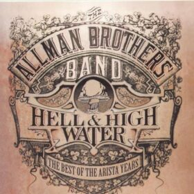 The Allman Brothers Band – Hell & High Water: The Best of the Arista Years (1994)