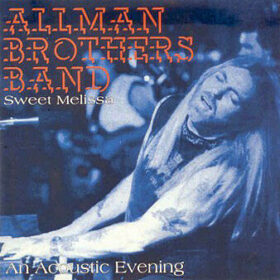 The Allman Brothers Band – Sweet Melissa (1994)