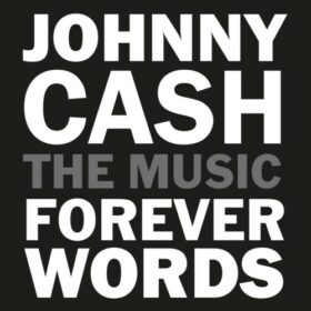 Johnny Cash – Forever Words Deluxe Version (2021)