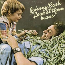 Johnny Cash – Look at Them Beans (1975)