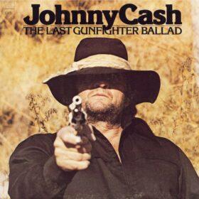 Johnny Cash – The Last Gunfighter Ballad (1977)