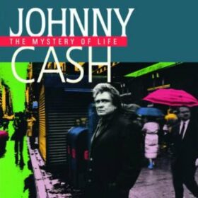 Johnny Cash – The Mystery Of Life (1991)