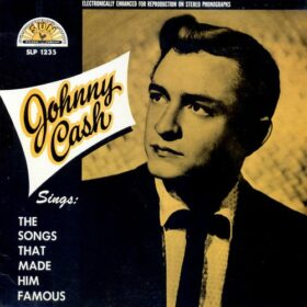 Johnny Cash – The Songs That Made Him Famous (1958)