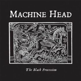 Machine Head – The Black Procession (2011)