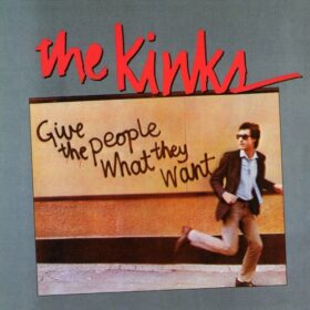 The Kinks – Give the People What They Want (1981)