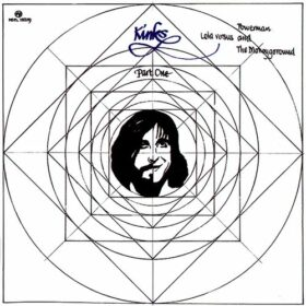 The Kinks – Lola Versus Powerman And The Moneygoround, Part One (1970)
