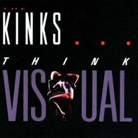 The Kinks – Think Visual (1986)