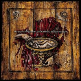 The Smashing Pumpkins – Machina – The Machines of God (2000)