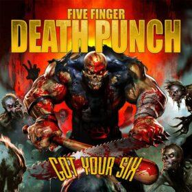Five Finger Death Punch – Got Your Six (2015)