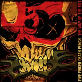 Five Finger Death Punch – The Way Of The Fist (2007)