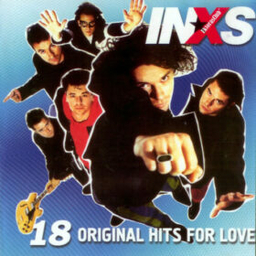 INXS – 18 Original Hits For Love (1996)